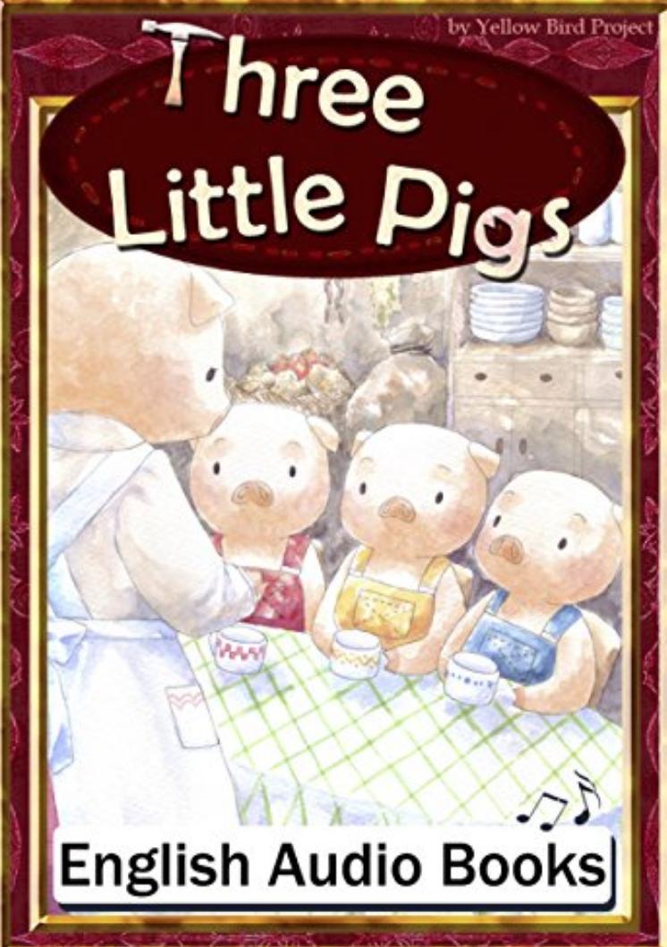 Three Little Pigs(三びきのこぶた・英語版)